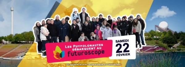 Les Puyfolonautes débarquent au Futuroscope !